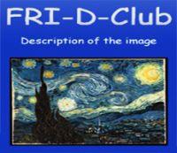FRI-D-Club Description of the image