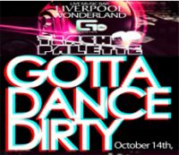 Gotta Dance Dirty