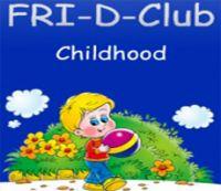 FRI-D-Club Сhildhood