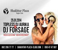 Dj Forsage & Topless Dj Aurika