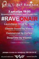 #RaveOnAir