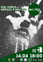 Foil Force, Meduza & NRj Ray