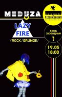 Lazy Fire + Meduza