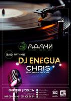 LIVE DJ SET ENEGUA & CHRIS