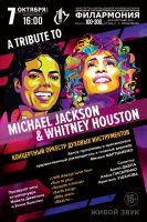 A TRIBUTE TO MICHAEL JACKSON & WHITNEY HOUSTON