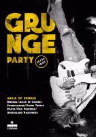 Grunge Party