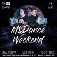 M&Dance Weekend