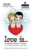 Love Is (лучшие песни о любви)
