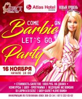Comeon Barbie Lets go Party