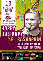 Happy Birthday, MR. Rashupkin