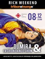 DJ Mira & Fashion Dance Show